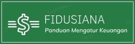 Fidusiana : Tips dan Cara Mengatur Keuangan